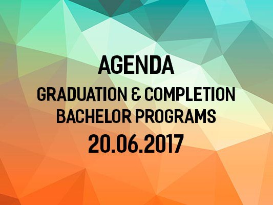 Agenda of Graduation & Completion of Bachelor Programs Ceremony